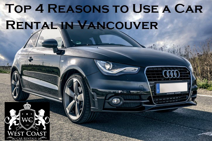 Use a Car Rental in Vancouver